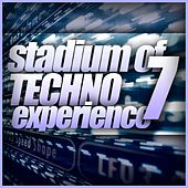 Stadium Of Techno Experience, Vol. 7 - EP by Various Artists