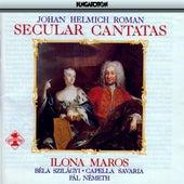 Roman: Secular Cantatas by Ilona Maros