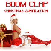 Boom Clap (Christmas Compilation) by Various Artists