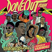 Done Out Riddim by Various Artists