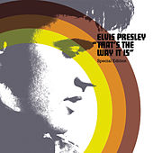 That's The Way It Is: Special Edition by Elvis Presley