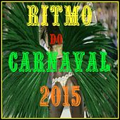 Ritmo do Carnaval 2015 by Various Artists