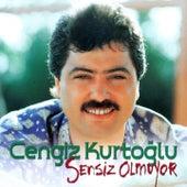 Sensiz Olmuyor by Cengiz Kurtoğlu