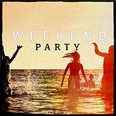 Weekend Party, Vol. 1 (Finest Mix of Dance & House Music) by Various Artists