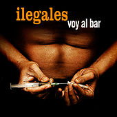 Voy al Bar by Ilegales