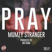 Pray by Mumzy Stranger