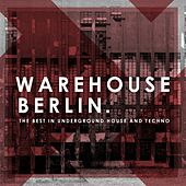 Warehouse Berlin by Various Artists