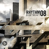 Rhythm Distrikt 08 by Various Artists