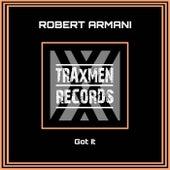 Got It by Robert Armani