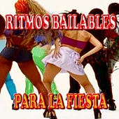 Ritmos Bailables para la Fiesta by Various Artists
