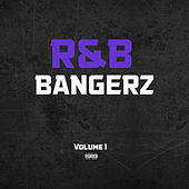 R&B Bangerz Volume 1 by Various Artists