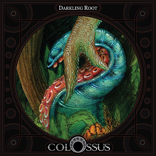 Darkling Root by Colossus