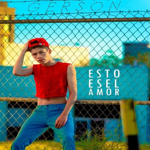 Esto Es el Amor by Gerson