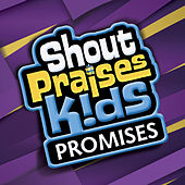 Promises by Shout Praises! Kids