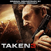Taken 3 (Original Motion Picture Soundtrack) by Various Artists