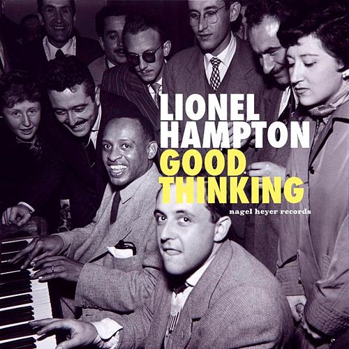 Good Thinking - Live in Paris by Lionel Hampton