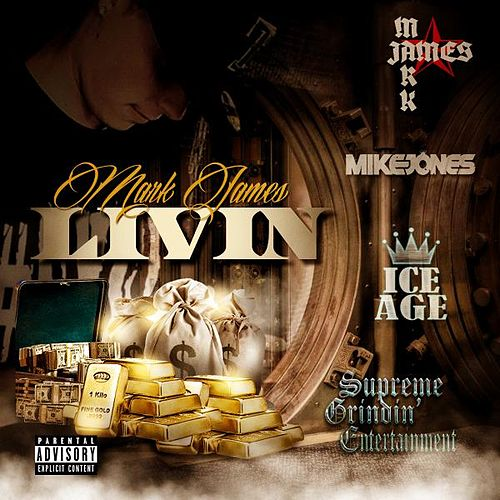 Livin' (feat. Mike Jones) by Mark James (2)