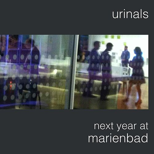 Next Year At Marienbad by Urinals