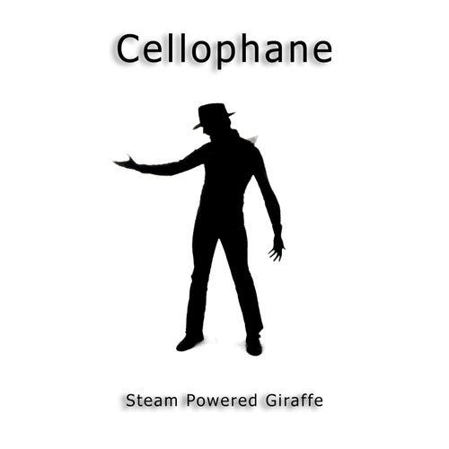 Cellophane by Steam Powered Giraffe