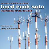Something From Outside by Hard Rock Sofa