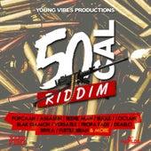 50 Cal Riddim von Various Artists