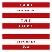 The Love (Complete Set Remastered) by Fade (Kolo / Fortier)