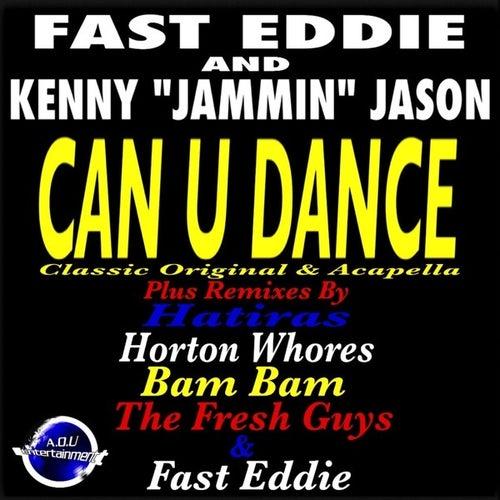 Can U Dance by Fast Eddie