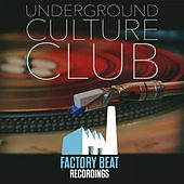 Underground Culture Club by Various Artists