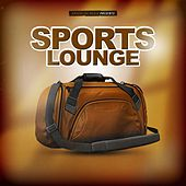Sports Lounge by Various Artists
