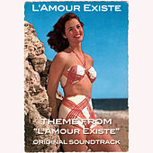 L'Amour Existe, Theme (From