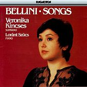 V. Bellini: Songs by Veronika Kincses