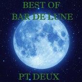 Best of Bar de Lune, Pt. 2 by Various Artists