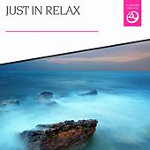 Just in Relax by Various Artists