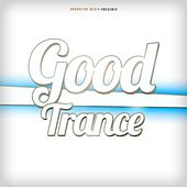 Good Trance by Various Artists