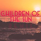 Children of the Sun (Craig Heneveld Remix) by The Hip Abduction