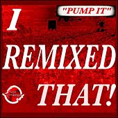 Pump It (Aron Schouw (Pump Jump) Remix) by Fast Eddie