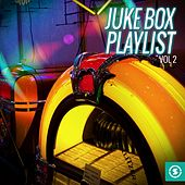 Juke Box Playlist, Vol. 2 by Various Artists