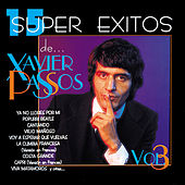 15 Súper Éxitos De… Xavier Passos, Vol. 3 by Xavier Passos
