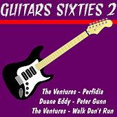 Guitars Sixties 2 by Various Artists