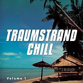 Traumstrand Chill, Vol. 1 by Various Artists