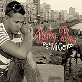 Pa' Mi Gente by Baby Boy
