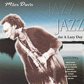 Jazz for a Lazy Day by Miles Davis