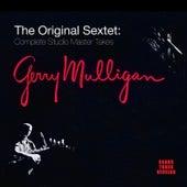 The Original Sextet: Complete Studio Master Takes (Bonus Track Version) by Gerry Mulligan