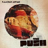The Push by Raashan Ahmad