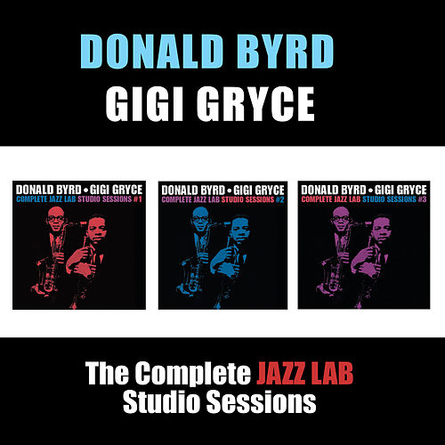 The Complete Jazz Lab Studio Sessions by Gigi Gryce