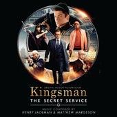 Kingsman: The Secret Service (Original Motion Picture Soundtrack) by Henry Jackman