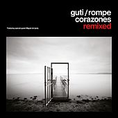 Rompecorazones Remixed by Guti