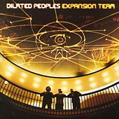 Expansion Team by Dilated Peoples