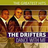 THE GREATEST HITS: The Drifters - Dance With Me von The Drifters