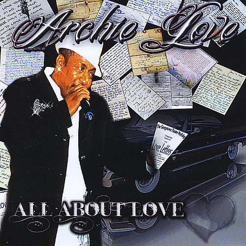 All About Love by Archie Love